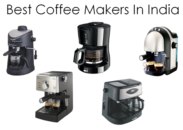 Best Coffee Makers In India 2017 Bfyh
