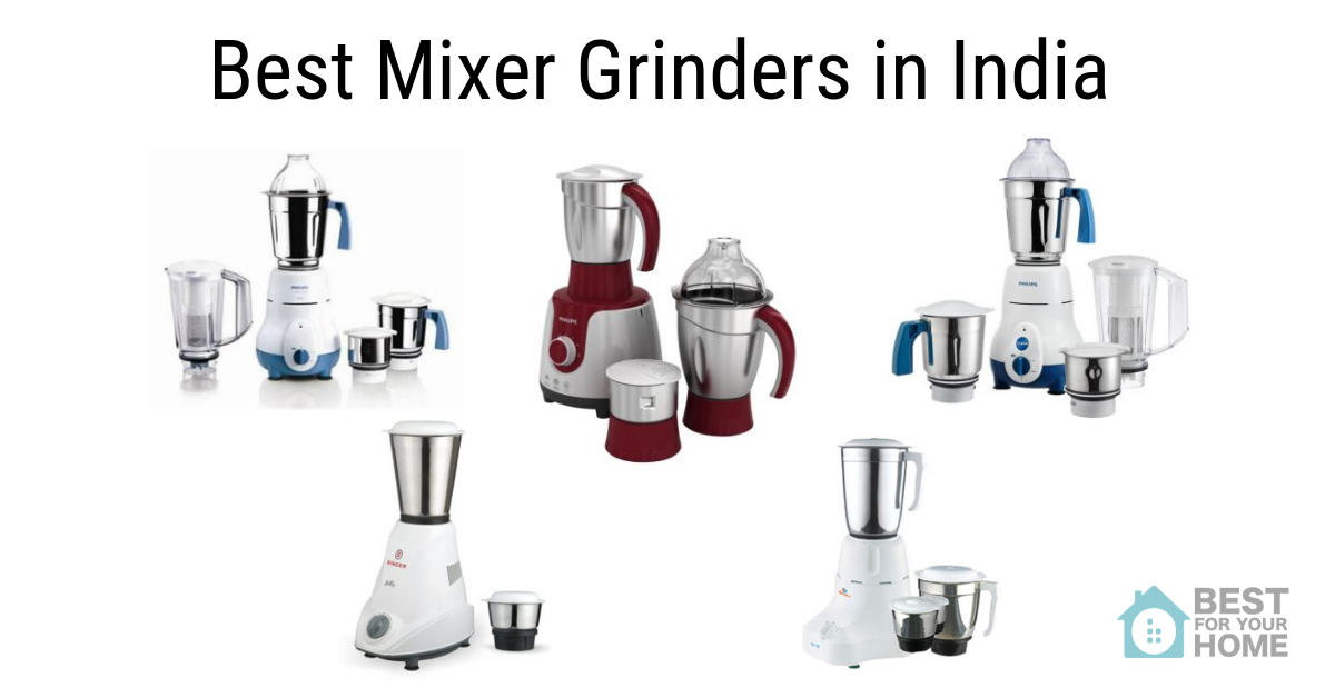 5 Best Mixer Grinders in India for 2019 - Reviews & Buyer's