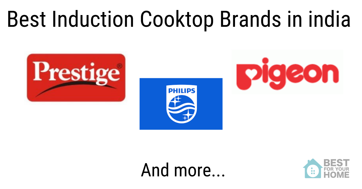 Best Induction Cooktop Brands In India 2019