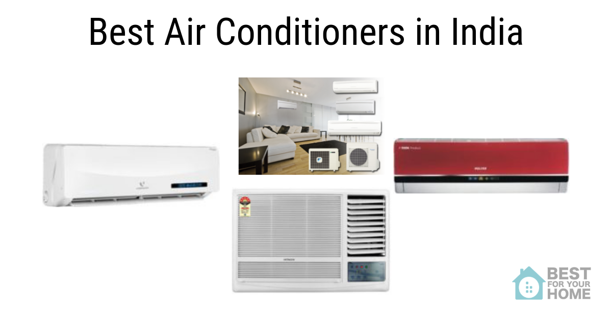 Best Air Conditioners In India For 2019