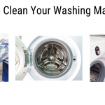 How To Clean Your Washing Machine?