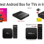 5 Best Android Boxes for TVs in India for 2020 - Reviews & Buyer's Guide