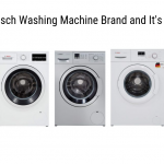 Review of Bosch Washing Machine Brand and It's Top Models