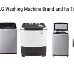 Review of LG Washing Machine Brand and Its Top Models
